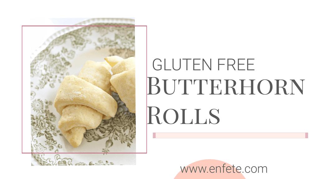 Gluten Free Butterhorn Rolls