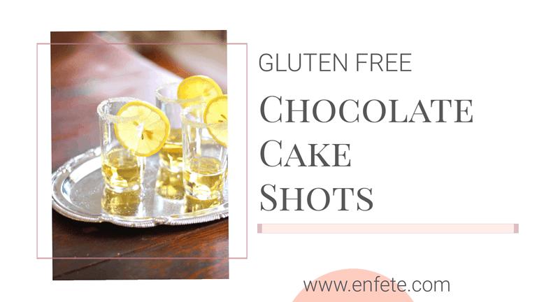 Gluten Free Chocolate Cake Shots