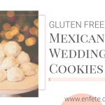 Gluten Free Mexican Wedding Cookies or Russian Teacakess for Christmas