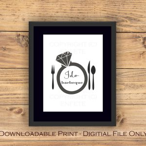 printable I do BBQ barbeque sign Boutique and on-trend party supplies and decor by EnFete