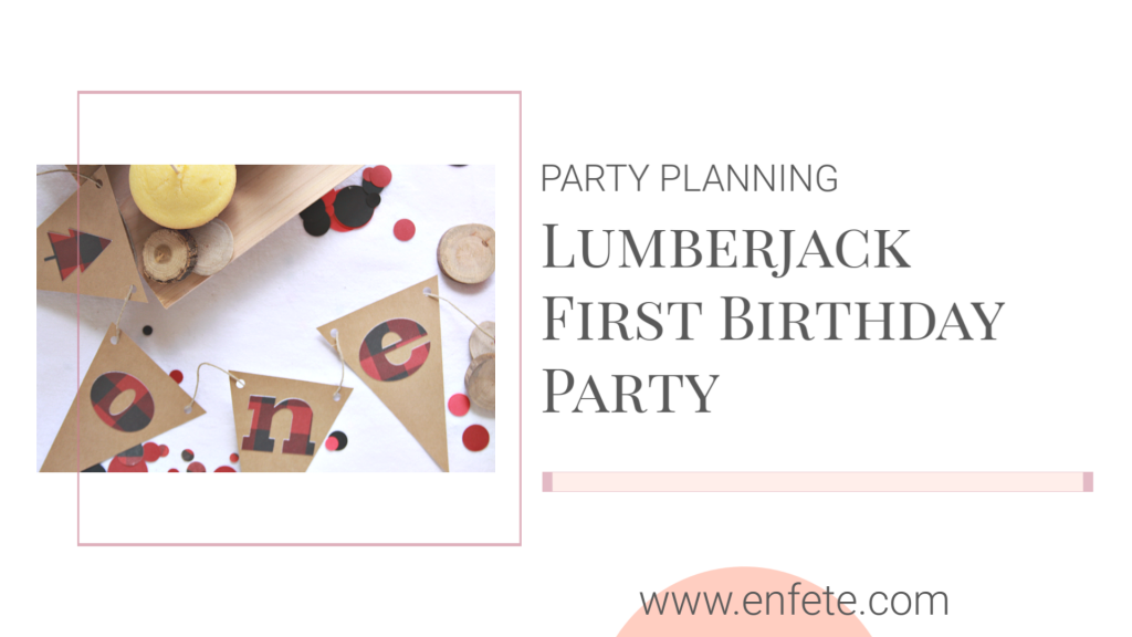 Lumberjack First Birthday Party Ideas for you little lumberjack's 1st birthday!