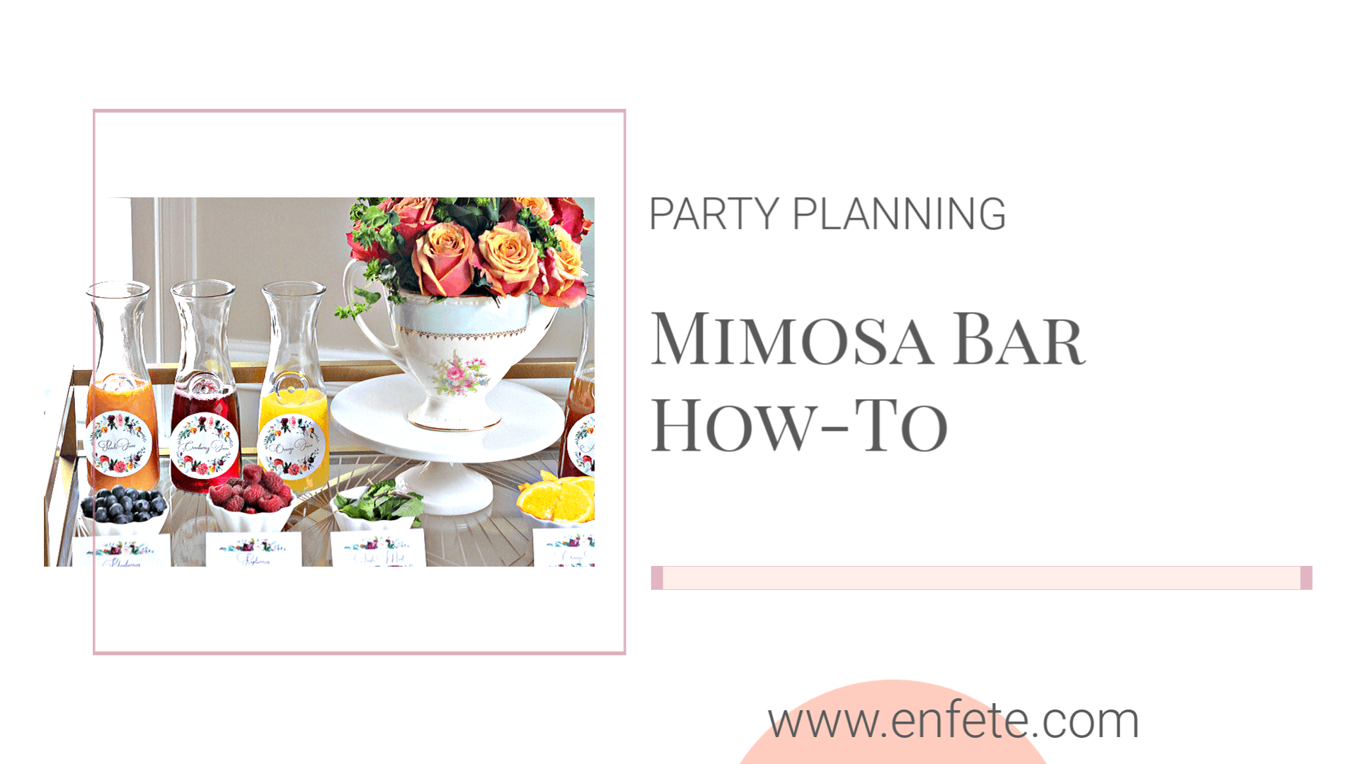 How To Set Up a Mimosa Bar Floral Accents