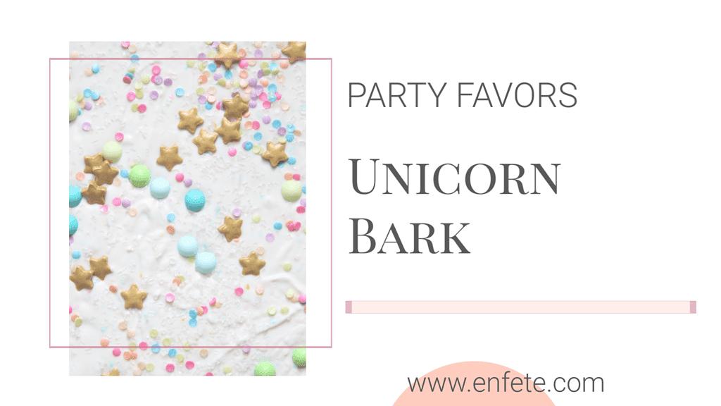Unicorn Bark Party Favors