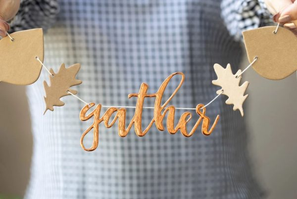 gather banner and sign with leaves for thanksgiving