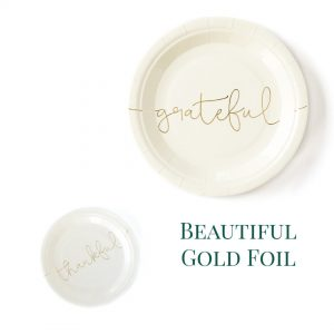 Grateful and thankful thanksgiving plates in ivory with gold foil lettering