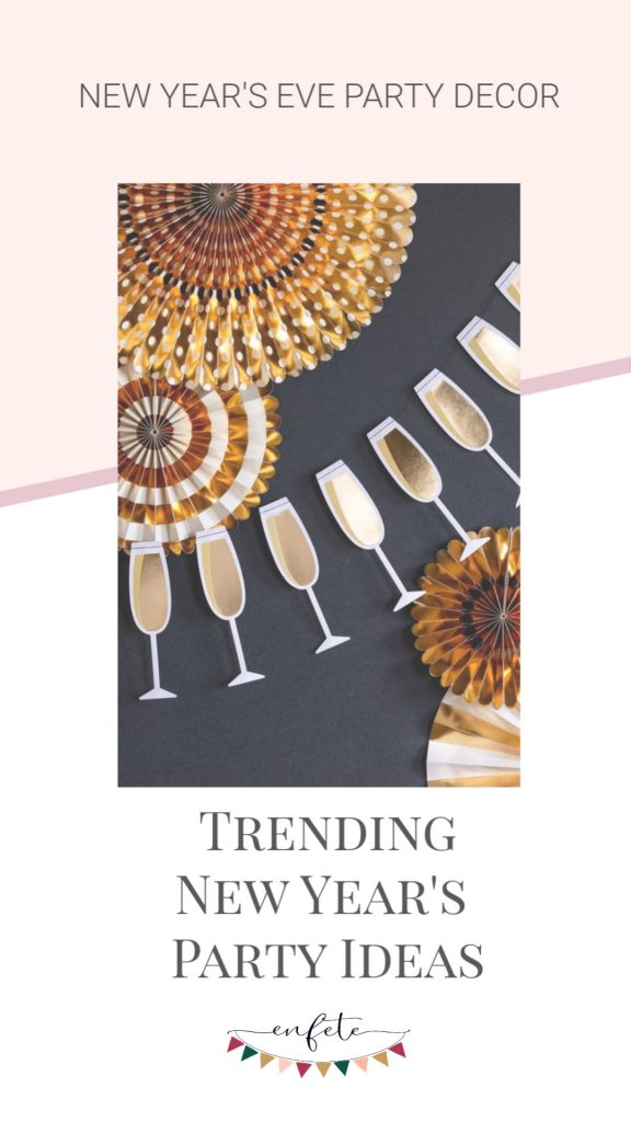 New Year S Eve 2021 Party Ideas Trends To Wow Your Guests Enfete Party Decor