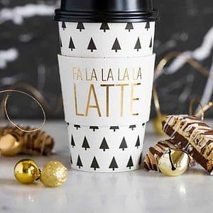 Fa La La La Latte Coffee to Go Cups