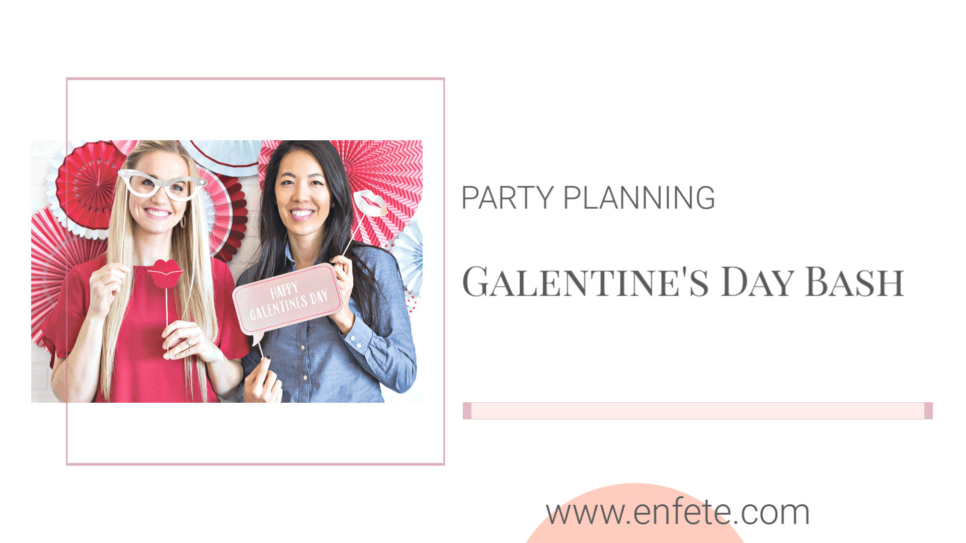 Galentine's Day Bash