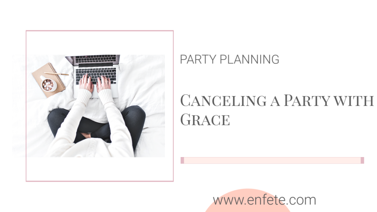 Canceling your party with grace during the coronavirus pandemic
