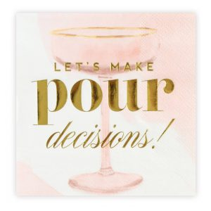Let's Make Pour Decisions Bachelorette party Cocktail Napkins