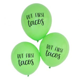 But First Tacos Fiesta Balloons in bright green