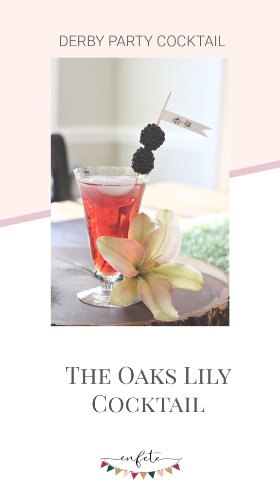 The Oaks Lily Cocktail the perfect Kentucky Derby Cocktail option.