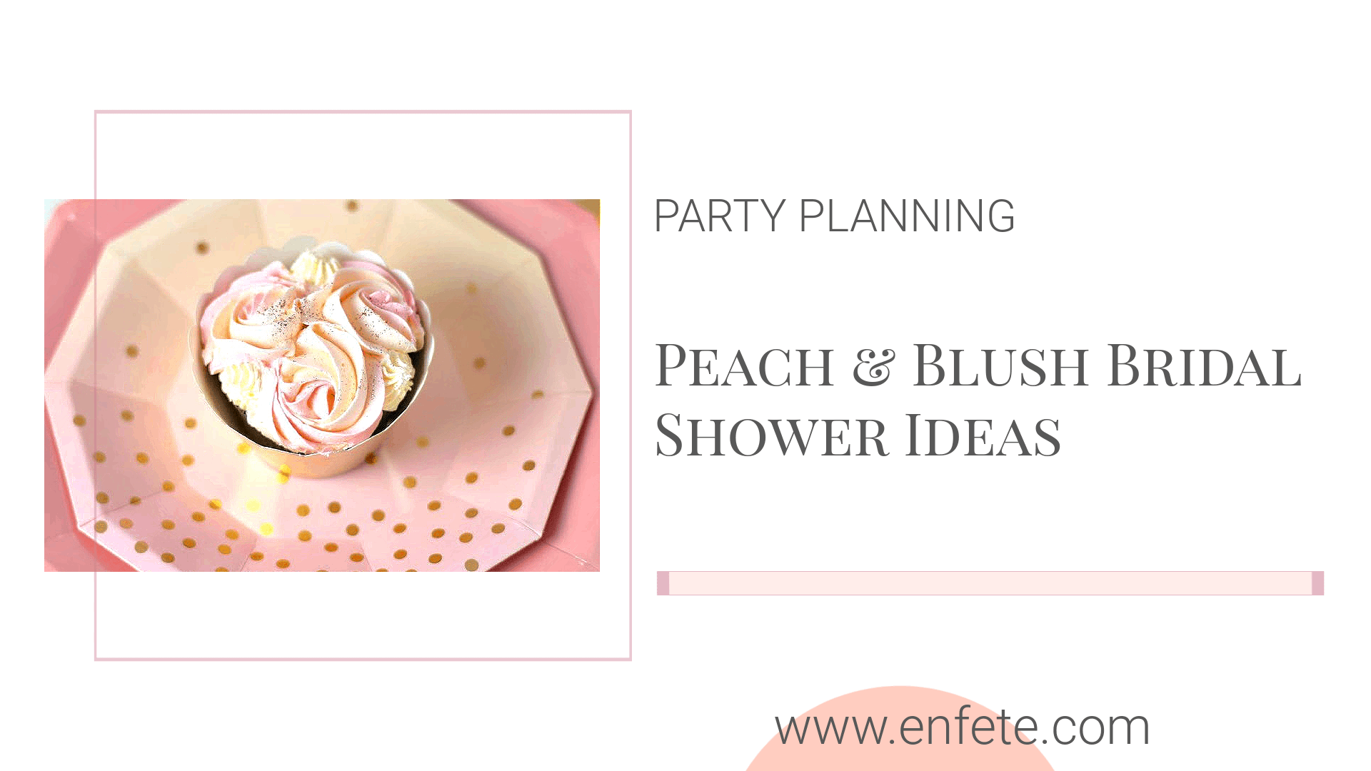 Peach and Blush Bridal Shower Ideas